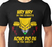 Wry Wry In The Streets Unisex T-Shirt