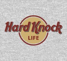 Hard Knock Life by mediocritees