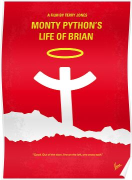 No182 My Monty Python Life of brian minimal movie poster by Chungkong