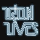 TRON LIVES Uprising version by Ceestar