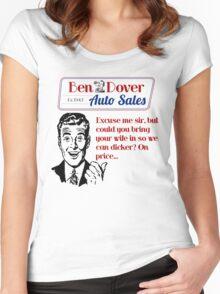 Ben Dover Auto Sales Dicker Women's Fitted Scoop T-Shirt