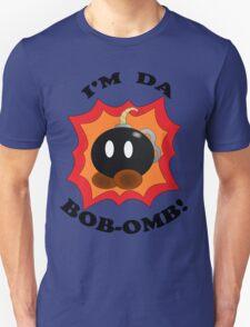 """I'm Da Bob-omb!"" Unisex T-Shirt"