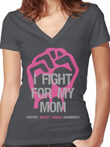 I Fight Breast Cancer Awareness - Mom Women's Fitted V-Neck T-Shirt