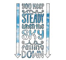 Steady (For King & Country) Lyrics Photographic Print
