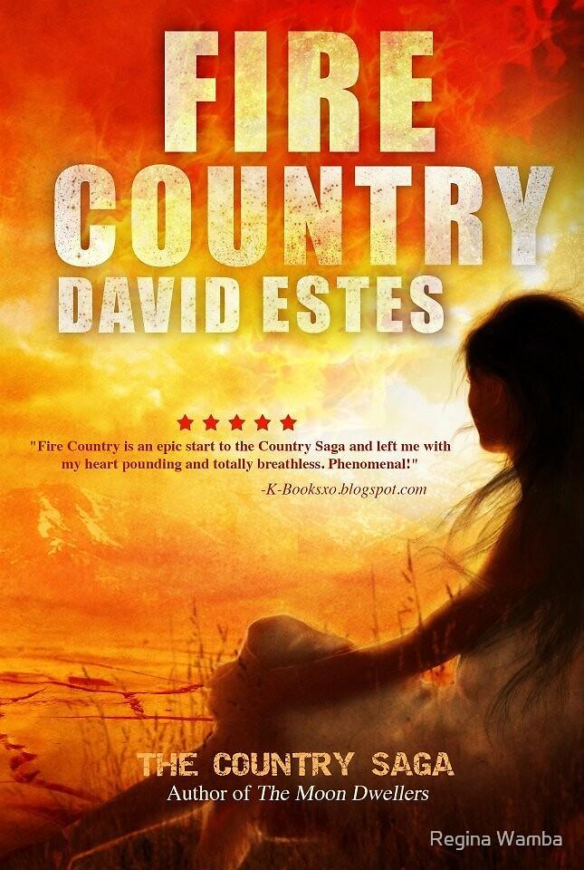 Fire Country- Front  by Regina Wamba