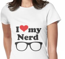 I love my nerd Womens Fitted T-Shirt