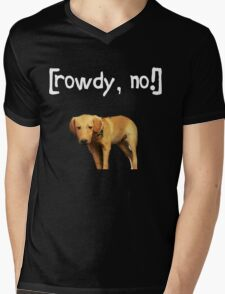 Rowdy no! Mens V-Neck T-Shirt