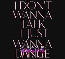 Girls Aloud - I Don't Wanna Talk I Just Wanna Dance - Pink w/ Image t-shirt/sticker  Womens Fitted T-Shirt