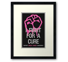 Breast Cancer Awareness Fight For Cure Framed Print
