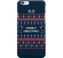 Have a Wobbly Christmas! iPhone Case/Skin