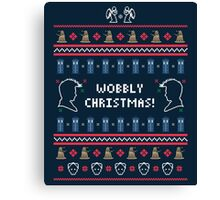 Have a Wobbly Christmas! Canvas Print