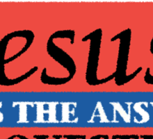 """Christian """"Jesus Is The Answer - Any Questions?"""" Sticker"""