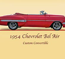 1954 Custom Chevrolet Bel Air w/ ID by DaveKoontz