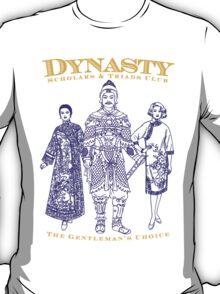 Dynasty Gentleman's Choice T-Shirt