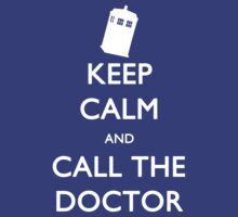 Keep Calm and Call the Doctor (TARDIS) by tjneedsalife