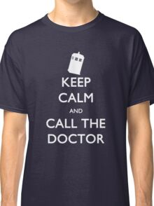 Keep Calm and Call the Doctor (TARDIS) Classic T-Shirt