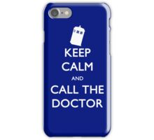 Keep Calm and Call the Doctor (ip) iPhone Case/Skin