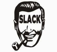 SLACK by Tunic