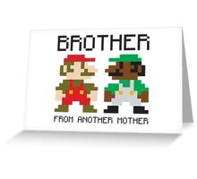 Brother From Another Mother Greeting Card