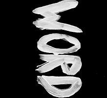 WORD !  by bwattinlife