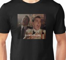 Goodfellas Laughing  Unisex T-Shirt