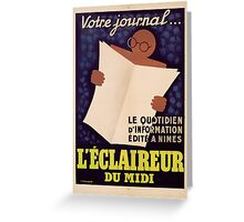 Poster advertising 'L'Eclaireur du Midi' newspaper, c.1939  Greeting Card