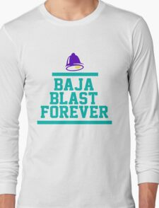 Baja 4Ever Long Sleeve T-Shirt