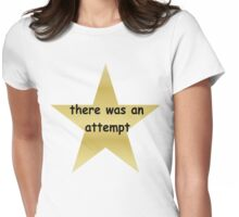 there was an attempt Womens Fitted T-Shirt