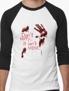 Don't worry, it's not mine Men's Baseball ¾ T-Shirt