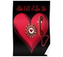 ❤ 。◕‿◕。 DIAL 143 I LOVE U ❤ 。◕‿◕。 Poster