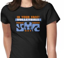 """Volleyball """"In Your Face Volleyball"""" Dark Womens Fitted T-Shirt"""