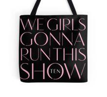 Girls Aloud - We Girls Gonna Run This Show - Pink lyrics Tote Bag