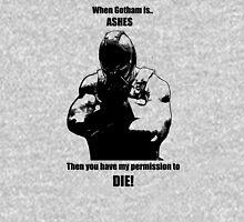 Bane Gotham is ashes. T-Shirt