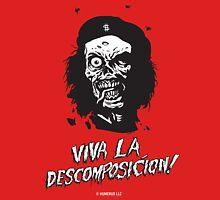 VIVA LA DESCOMPOSICION! Unisex T-Shirt