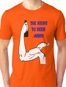 The right to beer arms Unisex T-Shirt