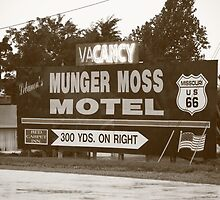 Route 66 - Munger Moss Motel Sign by Frank Romeo
