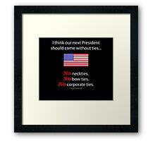 No Ties President Framed Print