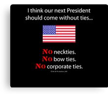 No Ties President Canvas Print