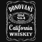 Donovan's California Whiskey by Donovan Olson
