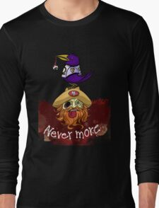 49ers Nevermore Long Sleeve T-Shirt