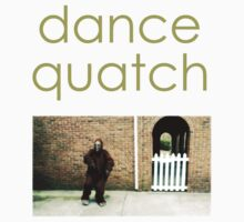 Dancequatch - Breakdown by Dancesquatch