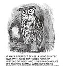Audrey The Autistic Owl Lives In A Cave by sickgut