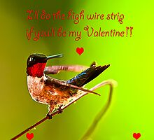 Happy Valentines Day High Wire Act by Randy & Kay Branham