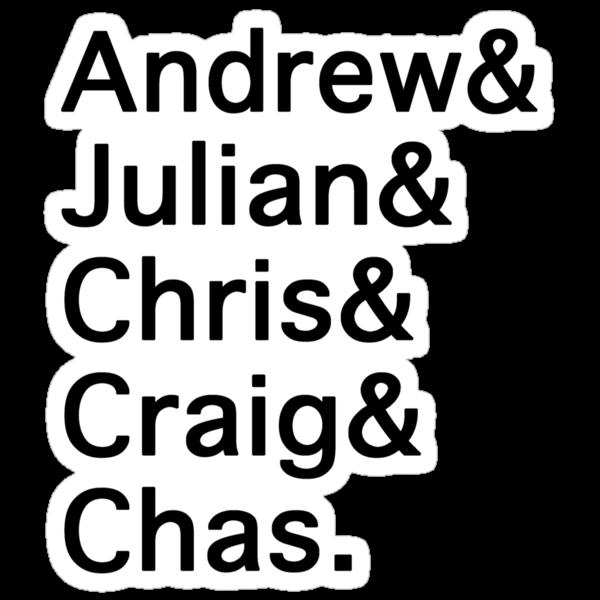 Andrew&Julian&Chris&Craig&Chas by emmabunclark