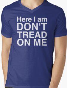 Here I am, don't tread on me! Mens V-Neck T-Shirt