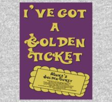 I've Got A Golden Ticket T-Shirt