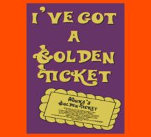 I've Got A Golden Ticket Kids Tee