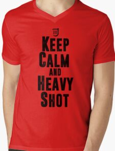 Keep Calm and Heavy Shot Mens V-Neck T-Shirt
