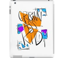 I'mma Grown Ass Kid!  iPad Case/Skin