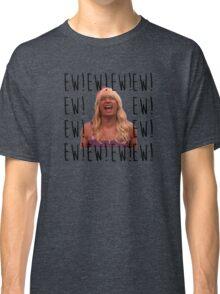 Sara Says Ew!  Classic T-Shirt